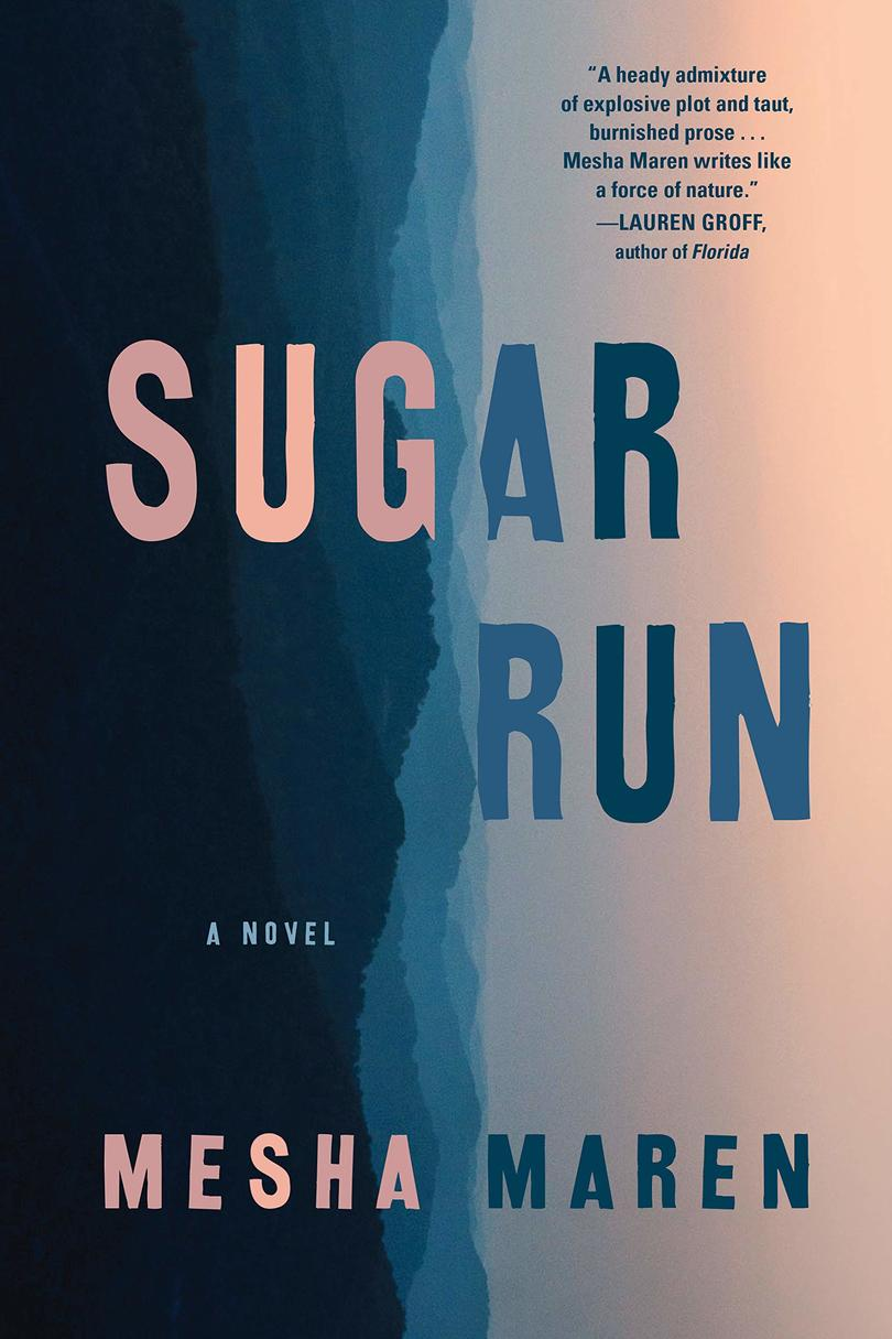 Sugar Run by Mesha Maren