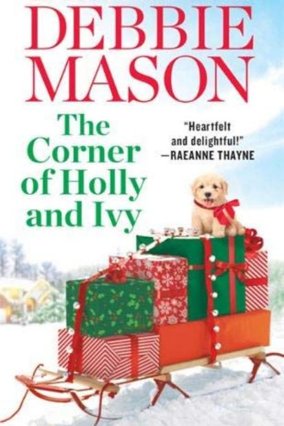 The Corner of Holly and Ivy by Debbie Mason
