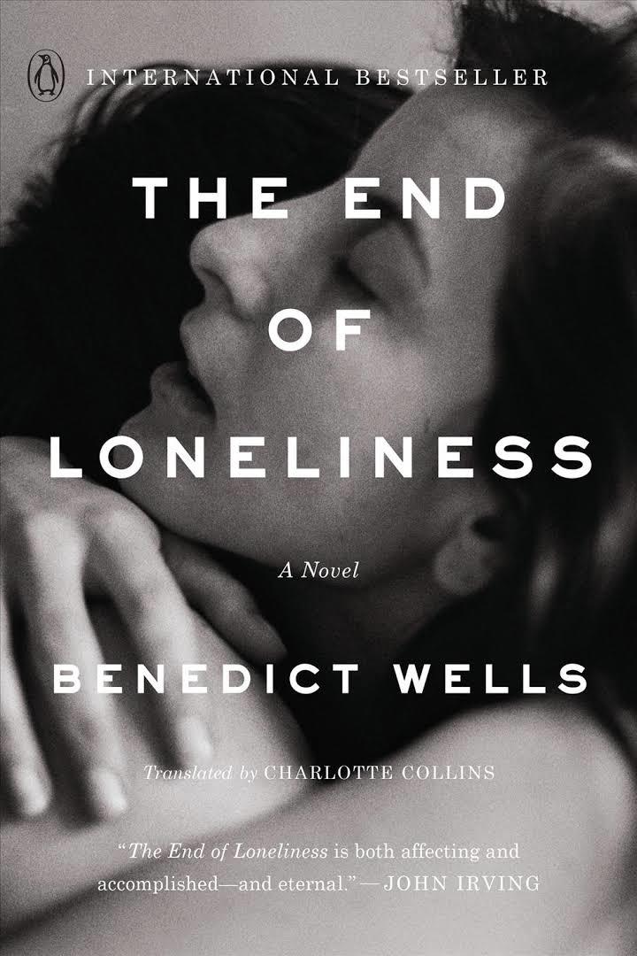 The End of Loneliness by Benedict Wells, transl. Charlotte Collins