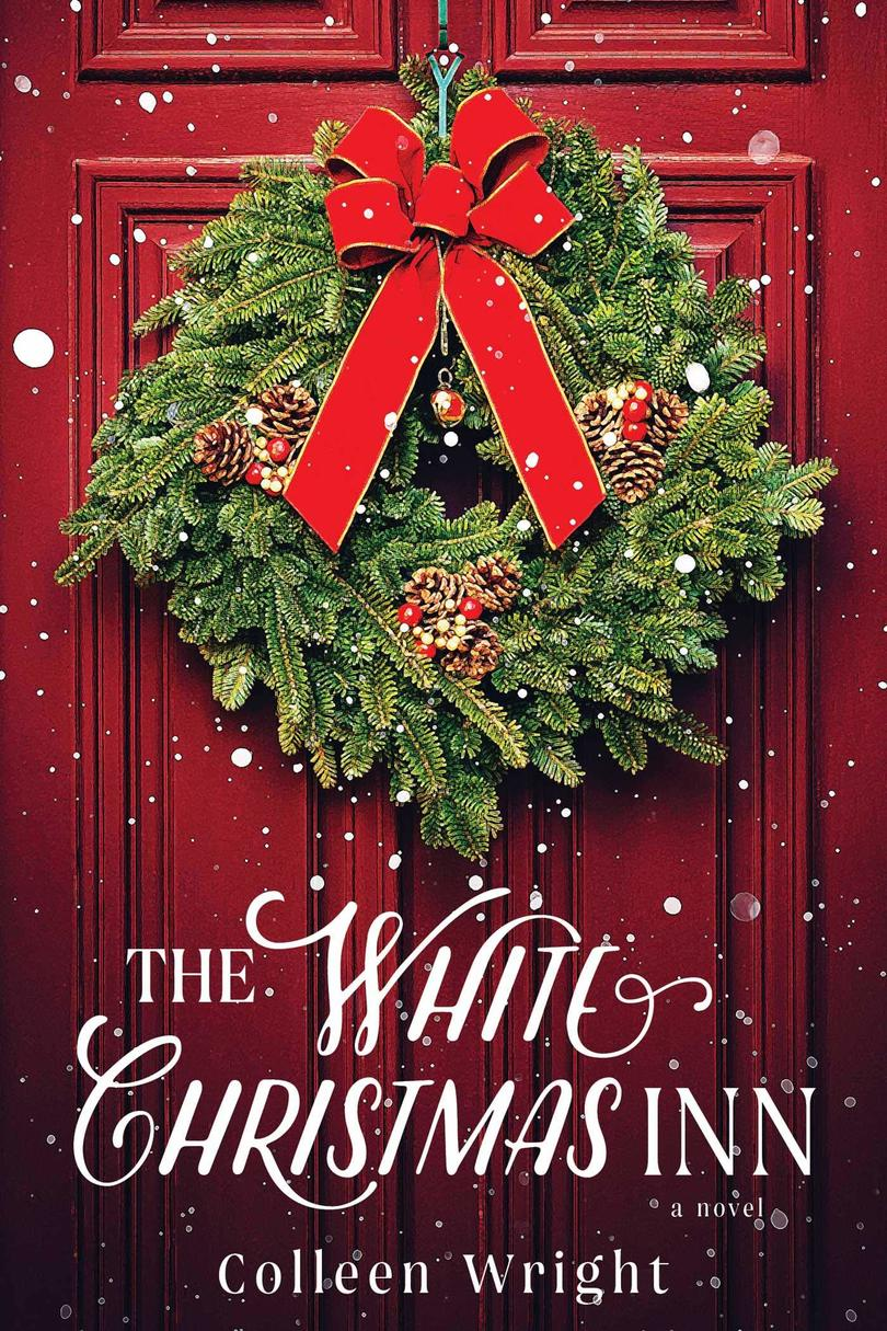 The White Christmas Inn by Colleen Wright