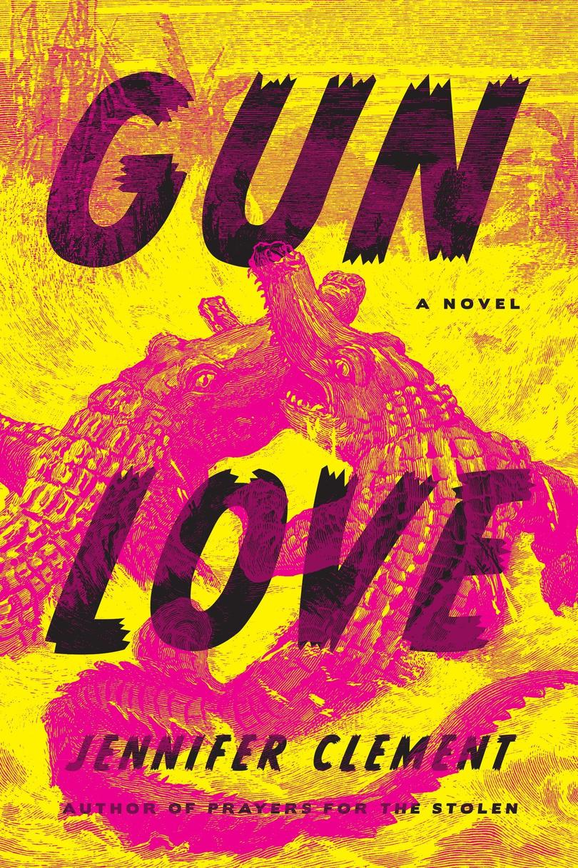 Gun Love by Jennifer Clement