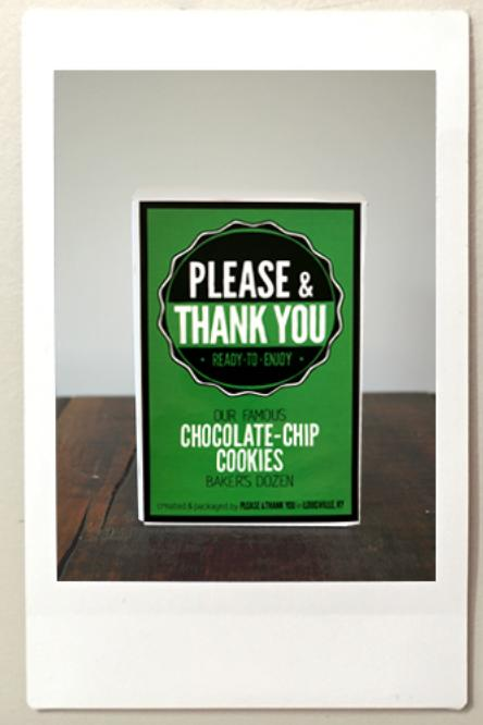 Please & Thank You Chocolate Chip Cookies