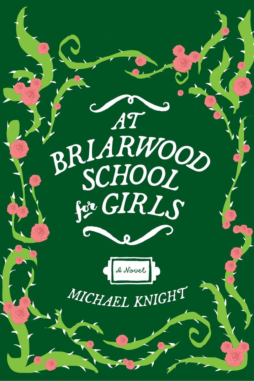 At Briarwood School for Girls by Michael Knight