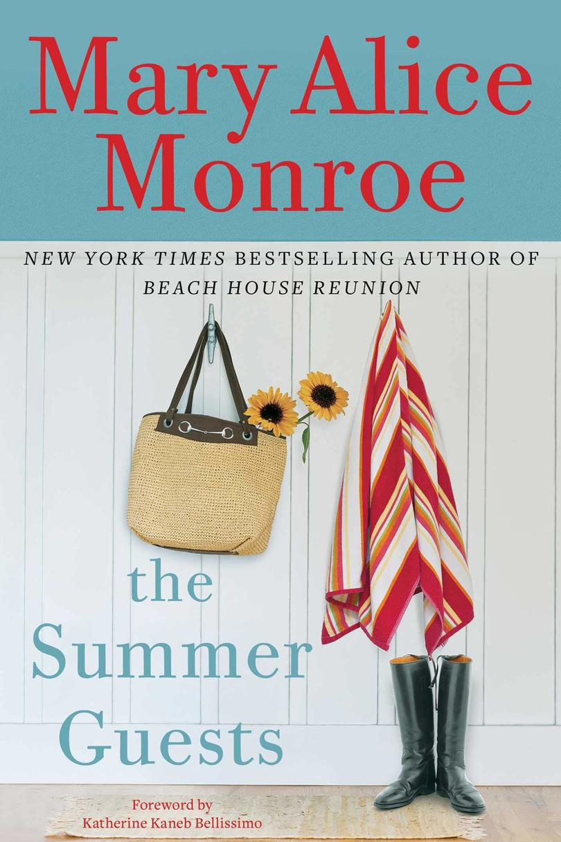 The Summer Guests by Mary Alice Monroe