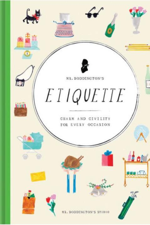 Mr. Boddington's Etiquette: Charm and Civility for Every Occasion by Mr. Boddington's Studio