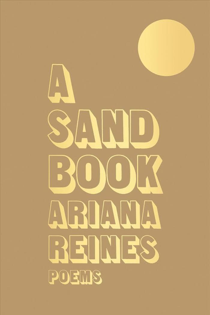 A Sand Book: Poems by Ariana Reines