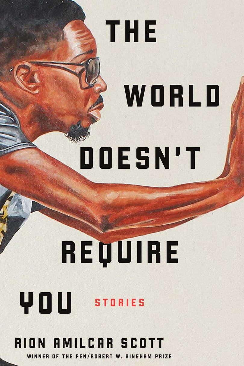 RX_1905_The World Doesn't Require You: Stories by Rion Amilcar Scott_Summer Books