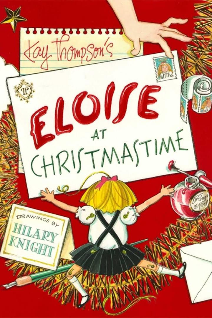 Eloise at Christmastime by Kay Thompson, Illustrated by Hilary Knight