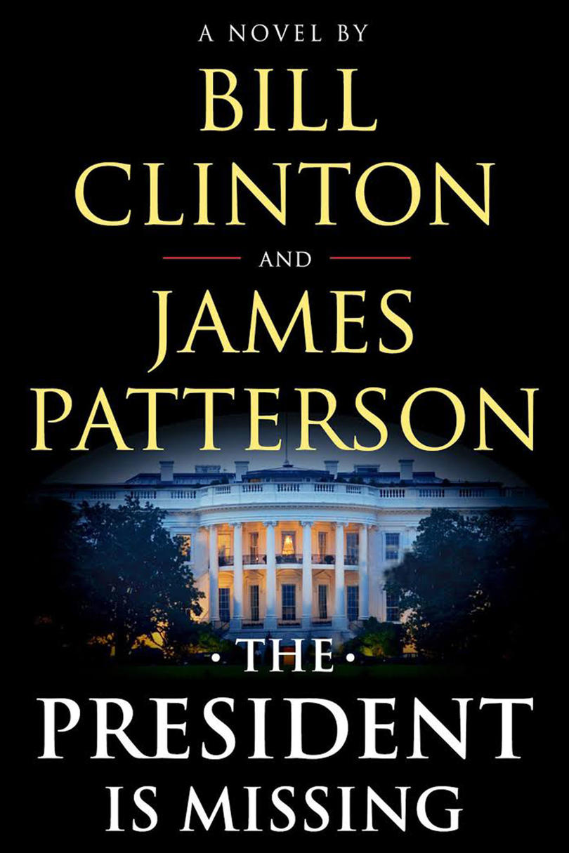 The President Is Missing, by Bill Clinton and James Patterson