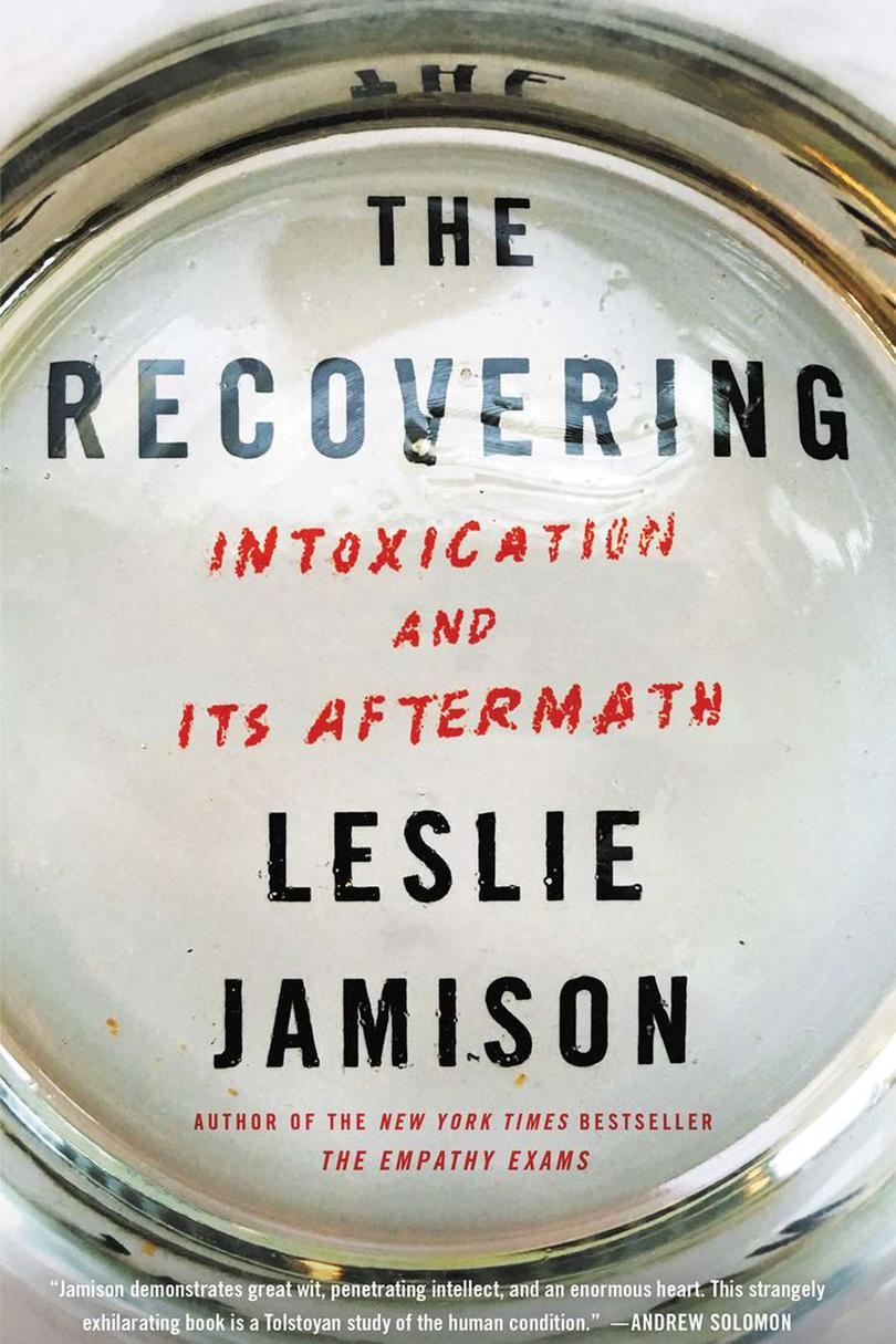 The Recovering,by Leslie Jamison