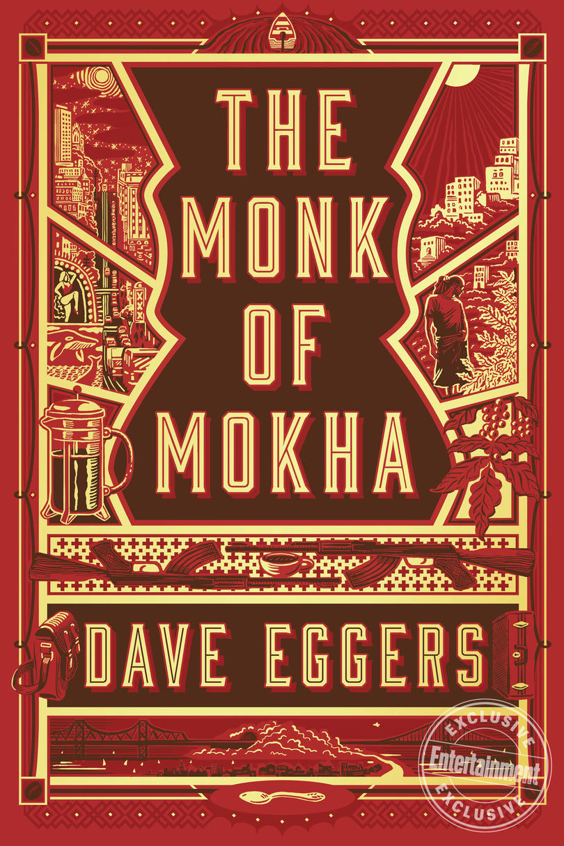 The Monk of Mokha, by Dave Eggers