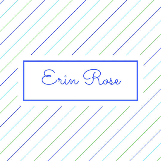 Double Name: Erin Rose