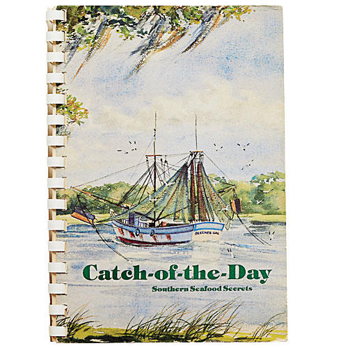 Catch of the Day Cookbook