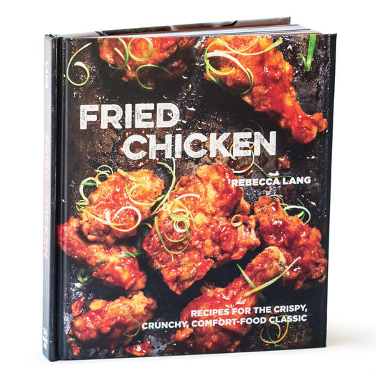 Fried Chicken by Rebecca Lang