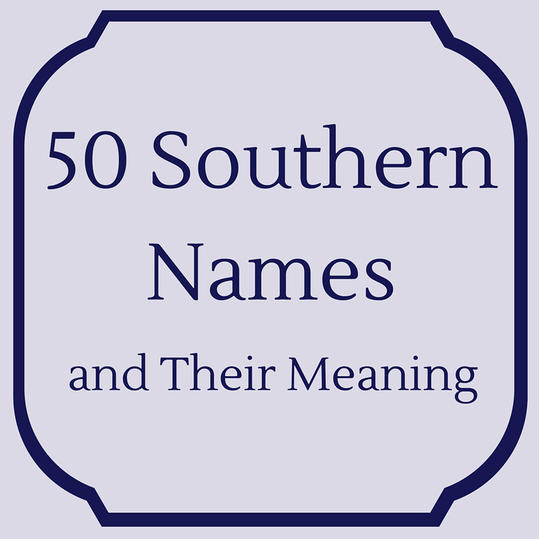 Southern names and their meanings southern living southern names their meanings opener negle Images