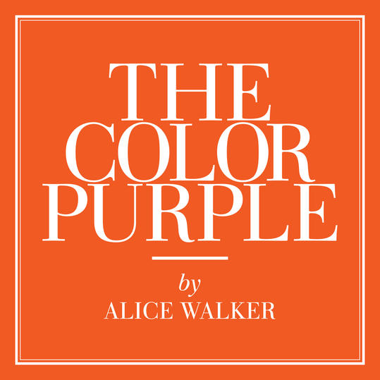 The Color Purple  by Alice Walker (Putnam County, GA)
