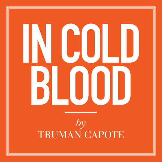 """""""In Cold Blood"""" by Truman Capote (New Orleans, LA)"""