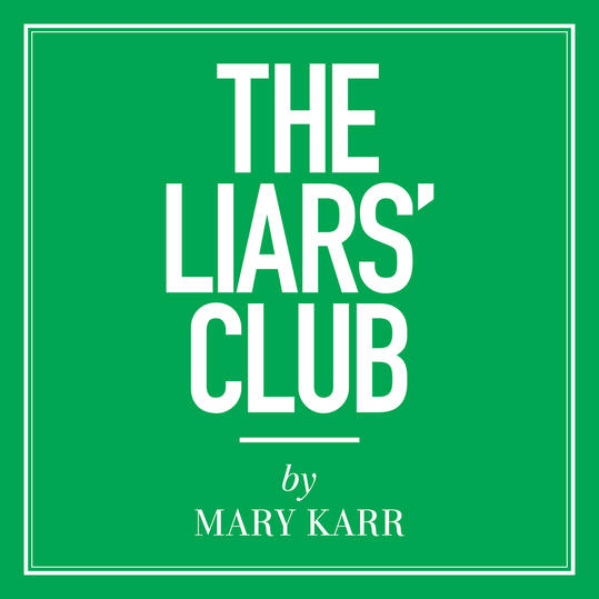 """The Liars' Club"" by Mary Karr (Grove, TX)"