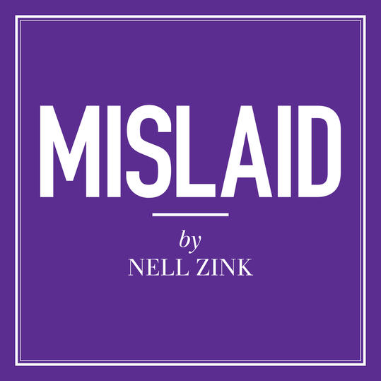 """""""Mislaid"""" by Nell Zink"""