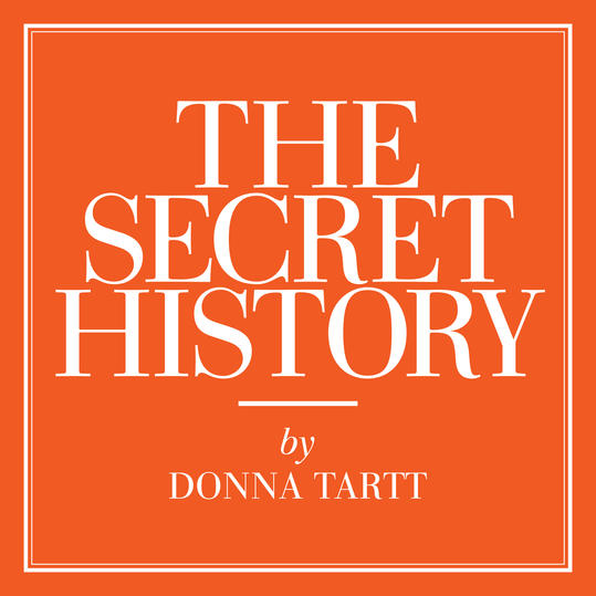 """The Secret History"" by Donna Tartt (Greenwood, Mississippi)"