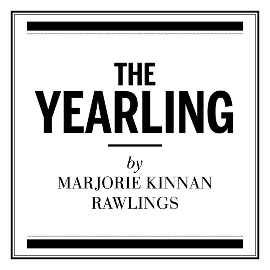 RX_  The Yearling  by Marjorie Kinnan Rawlings