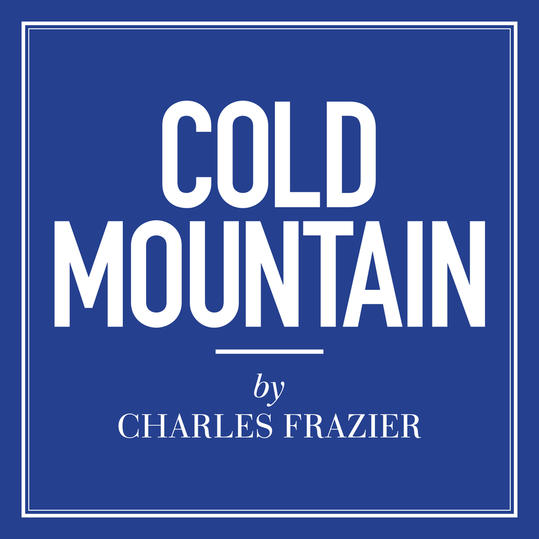 """""""Cold Mountain"""" by Charles Frazier (Asheville, NC)"""
