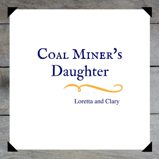 RX_1605_Coal Miners Daughter