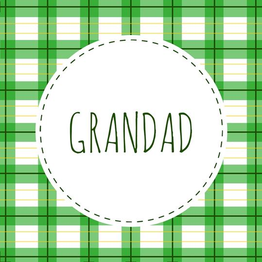 Grandfather Name: Grandad