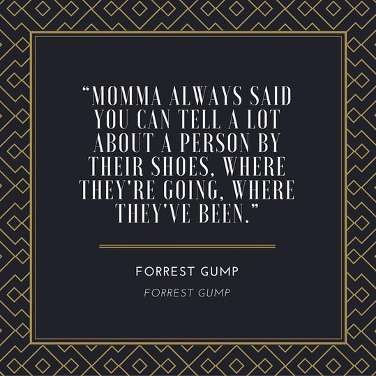 Forrest Gump Shoes Quote