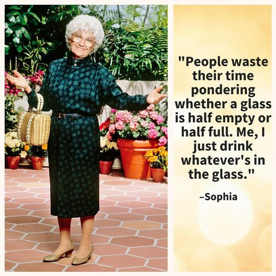 Golden Girls Glass Half Full