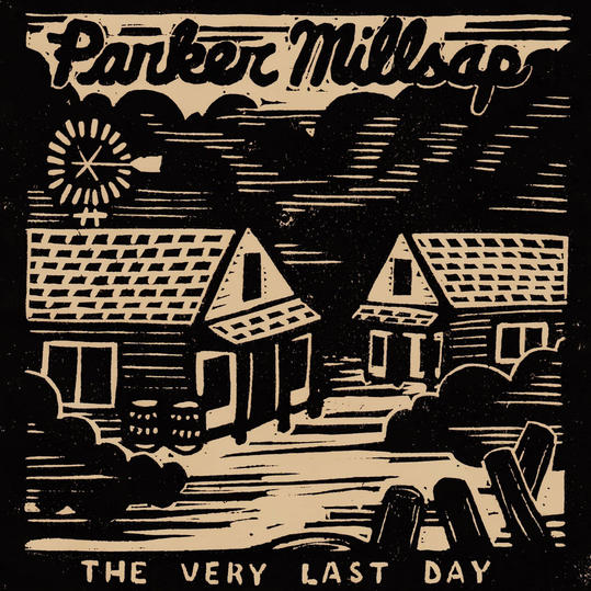 The Very Last Day by Parker Millsap