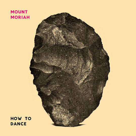How to Dance by Mount Moriah