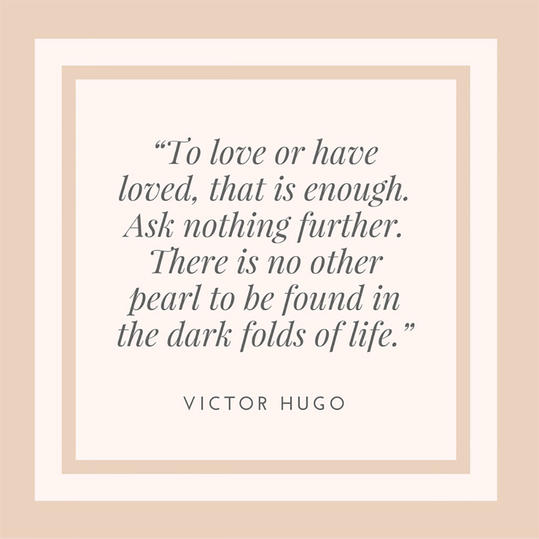 Victor Hugo on the Light of Love