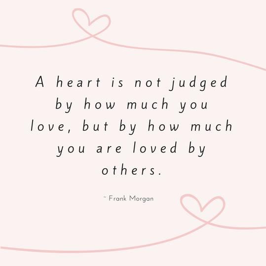 Frank Morgan Love Quote