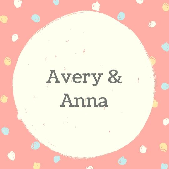 Avery and Anna