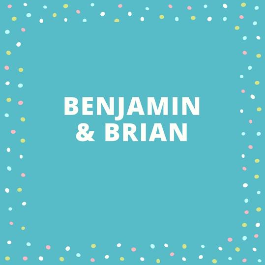 Twin Names: Benjamin and Brian