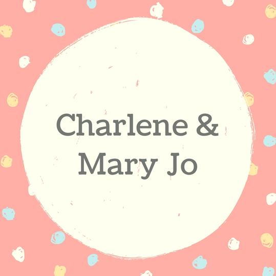 Twin Names: Charlene and Mary Jo