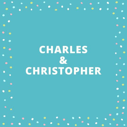 Charles and Christopher