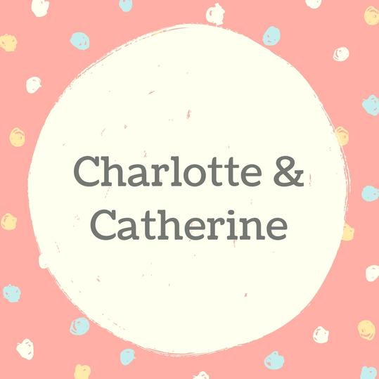 Charlotte and Catherine