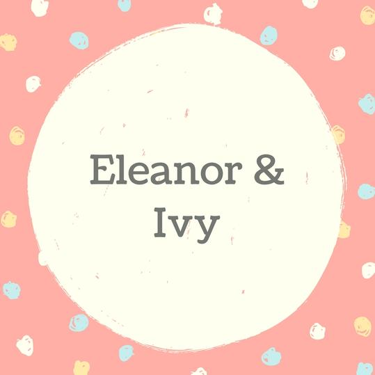 Eleanor and Ivy