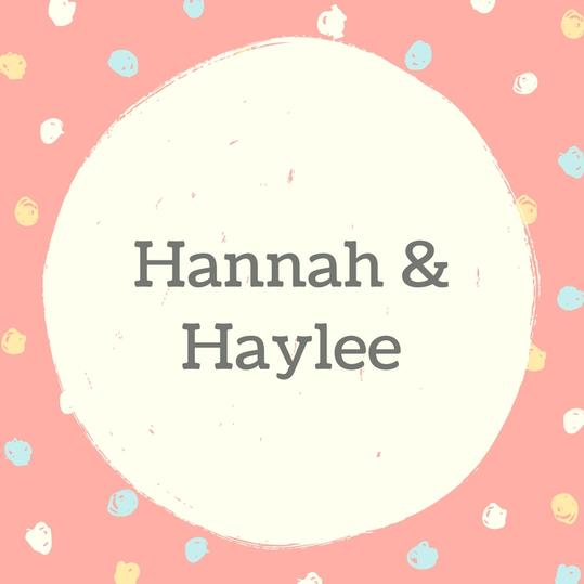 Hannah and Haylee