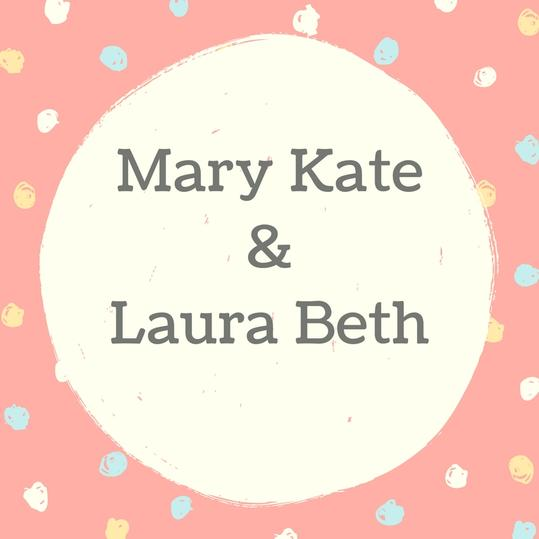 Twin Names: Mary Kate and Laura Beth