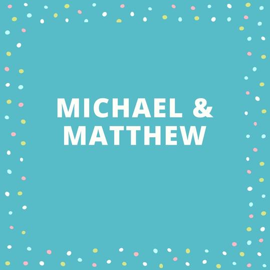 Twin Names: Michael and Matthew