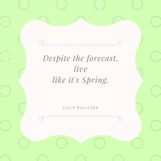 Live Like Spring Quote
