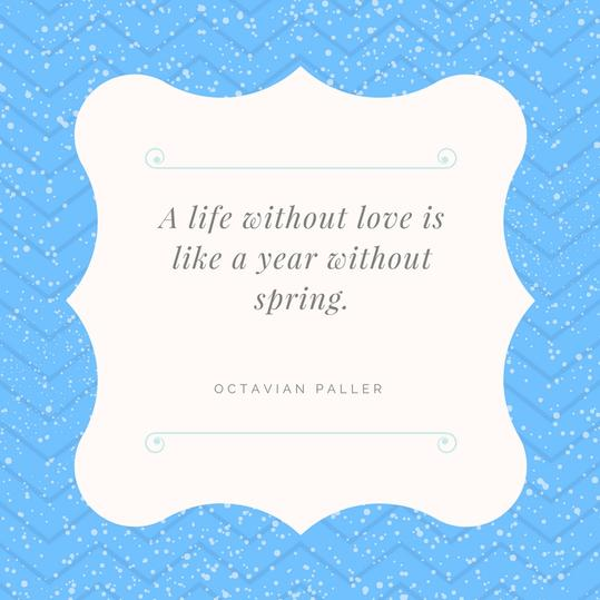 Love and Spring Quote