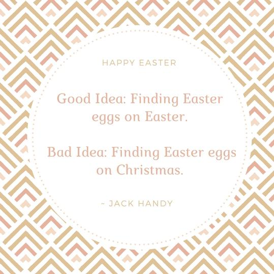 Jack Handy Easter Quote