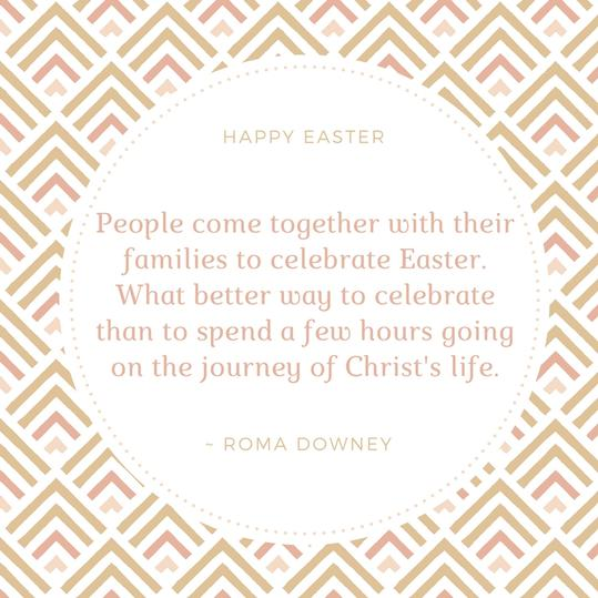 RX_1704_Easter Quotes_Roma Downey