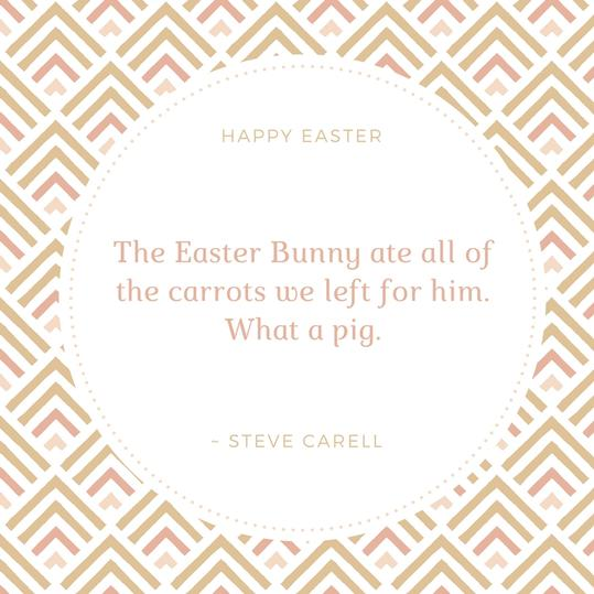 Steve Carell Easter Quote