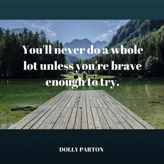 RX_1705 Dolly Parton Quotes_Brave Enough to Try
