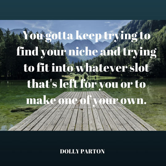 Dolly Parton on Finding Your Niche